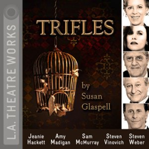 """""""Trifles"""" by Susan Glaspell"""