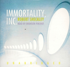 """Immortality, Inc."" by Robert Sheckley"