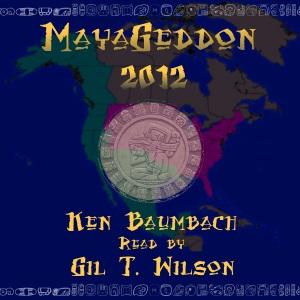 MayaGeddon 2012 ACX cover