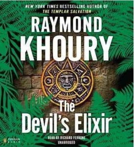 """The Devil's Elixir"" by Raymond Khoury"