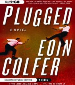 """Plugged"" by Eoin Colfer"