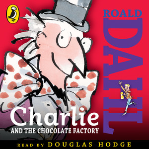 "Audiobook Review: ""Charlie and the Chocolate Factory"" By Roald Dahl"