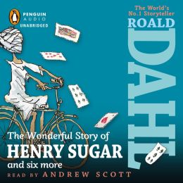 "Audiobook Review:  ""The Wonderful Story of Henry Sugar and Six More"""