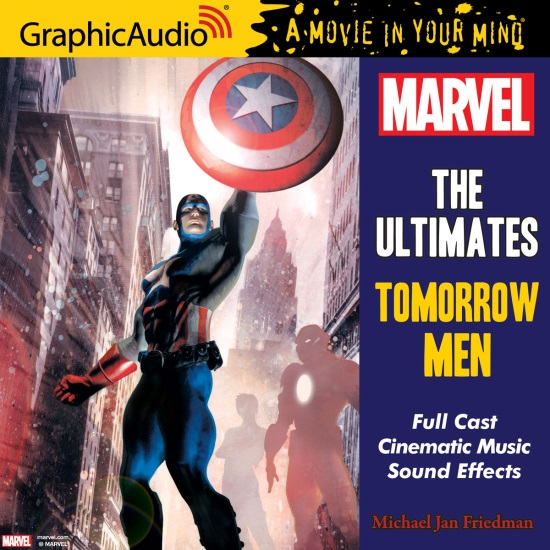 "Audiobook Review: ""MARVEL: The Ultimates: Tomorrow Men"" by Michael Jan Friedman"