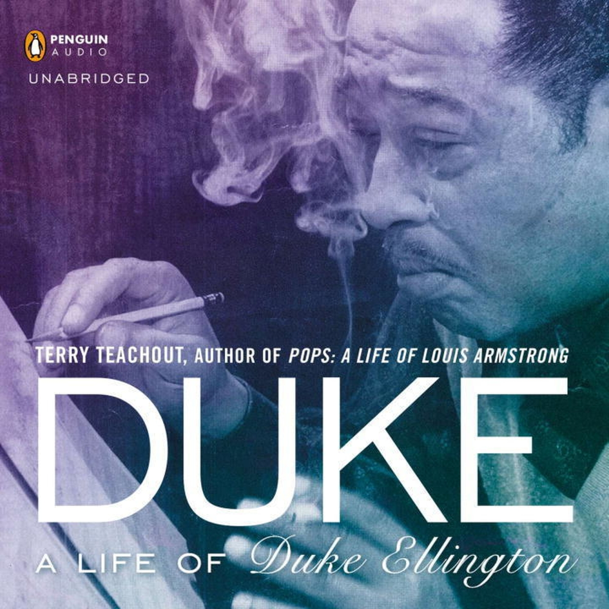 Duke: A Life of Duke Ellington By: Terry Teachout